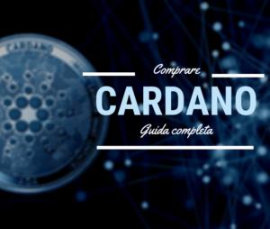 Comprare Cardano (ADA) conviene? Guida per investitori